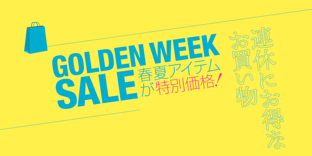 GOLDEN WEEK SALE